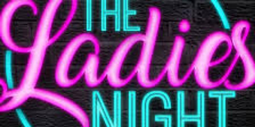 Ladies Day/Night 12pm till 10pm