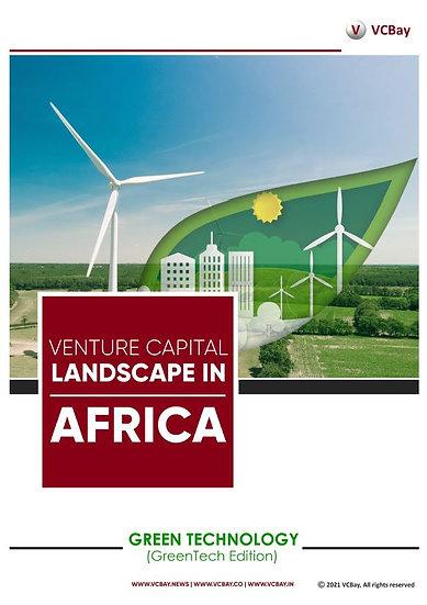 Venture Capital Landscape in Africa (GreenTech) Edition