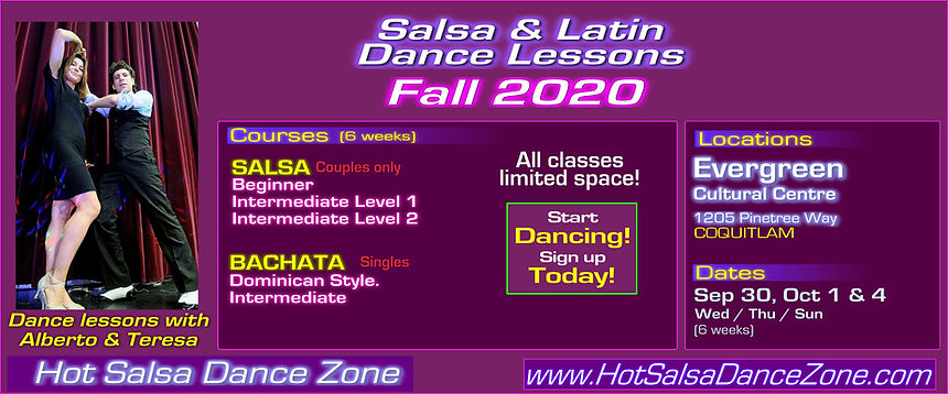 Salsa & Latin dance lessons FALL 2020 at Evergreen CC, Coquitlam with Alberto & Teresa of Hot Salsa Dance Zone. Fun & easy dance courses including: SALSA FOR COUPLES -  Beginner / Intermediate Level 1 / Intermediate Level 2 :: COURSES FOR SINGLES: DOMINICAN BACHATA Intermediate. ★ Sign up at www.HotSalsaDanceZone.com. Call for more info at 604-725-4654 / 604-808-2311!