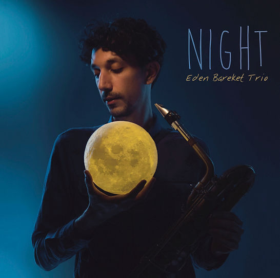 Eden Bareket trio - Night