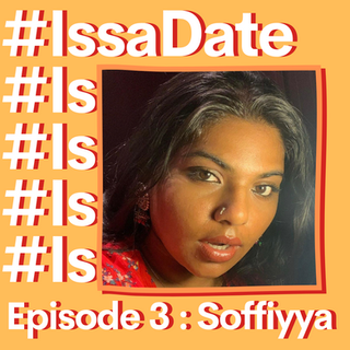 Promo Graphic for #IssaDate