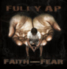 Faith Eliminates Fear album by Fully Ap