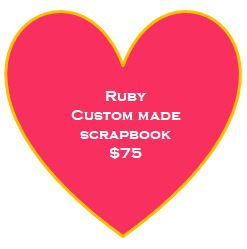 Ruby Custom Made Scrapbook