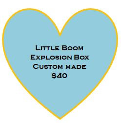 Little Boom Custom Made Explosion Box