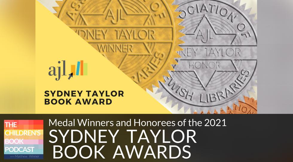 The 2021 Sydney Taylor Book Awards