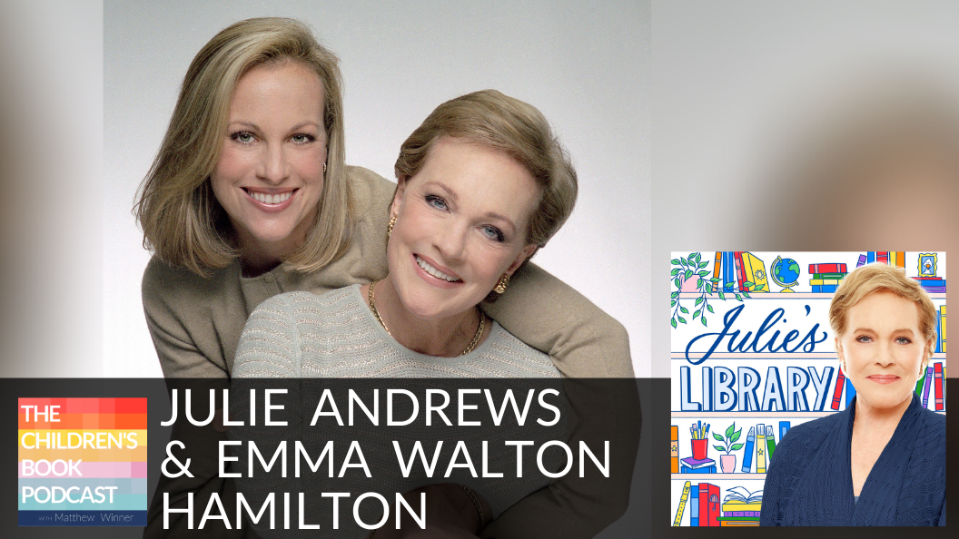 Julie Andrews and Emma Walton Hamilton