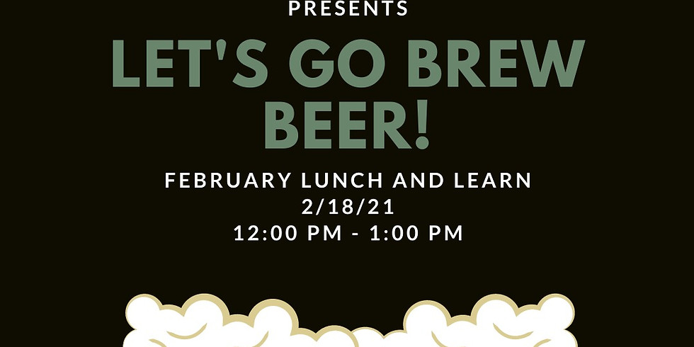 Lunch & Learn: Beer Brewing