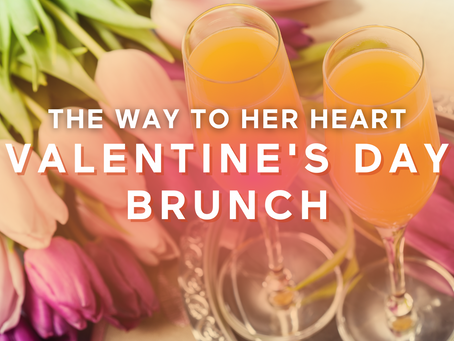 "Say ""I love you"" with our Valentine's Day Brunch"