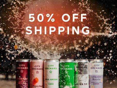 Shipping is HALF-OFF, enjoy Cider delivered to you! 📦