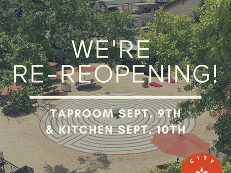 Our Taproom is Re-Reopening, September 9th!