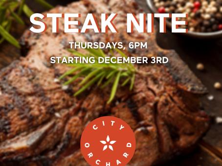Steak Nite, starts tonight!