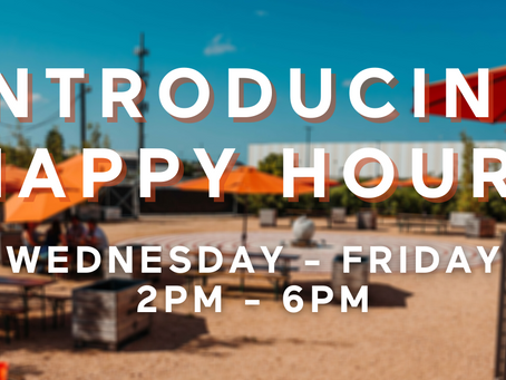 Introducing Happy Hour at the Taproom!