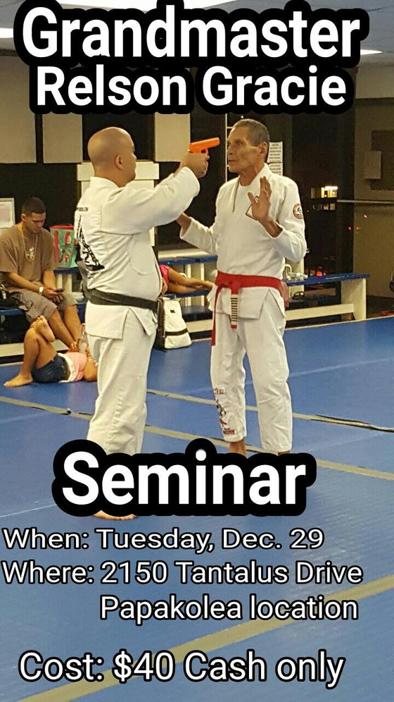 Don't miss out!Grandmaster Relson Gracie seminar 11/29