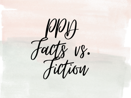 PPD Facts vs. Fiction