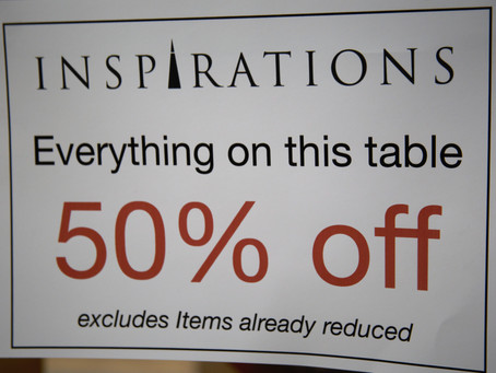 Sale now on at Inspirations, Wickham Market