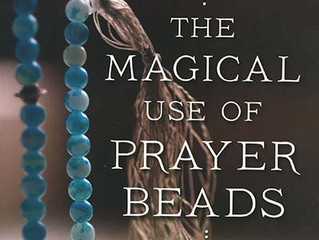 "Foreword of the book ""Magical use of Prayer Beads"""