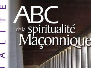 """Introduction du livre """"ABC de la spiritualité maçonnique"""""""