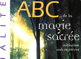 ABC de magie sacrée, Introduction