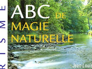 """Avant propos du livre """"ABC de magie naturelle"""""""