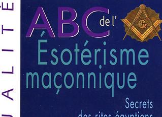 """Introduction du livre """"ABC d'ésotérisme maçonnique"""""""