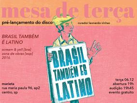 'brasil también es latino' - pré-lançamento do disco