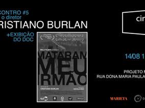 CineDocClube com Cristiano Burlan
