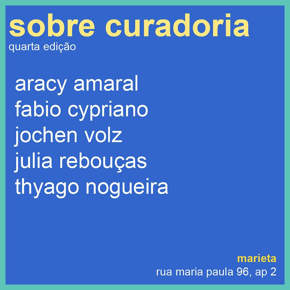 cartaz curso sobre curadoria marieta 2019 com aracy amaral fabio cypriano jochen volz julia rebouças e thyago nogueira