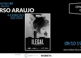 "CineDocClube com Tarso Araújo + exibição ""Ilegal"""