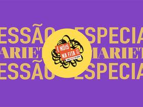 Sessão Especial - É NÓIS no Marieta | Selvagem