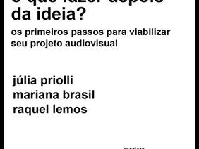 Curso: O que fazer depois da ideia? - organização Mariana Brasil