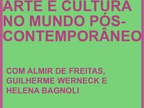 Arte e cultura no mundo pós-contemporâneo (com Revista Bravo!)