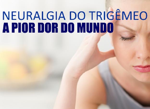 Nevralgia do Trigêmeo - Características clínicas como diagnosticar !!