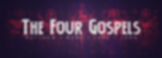 The Four Gospels - 1920x692.png