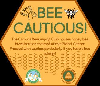 Bee Cautious // Carolina Bee Club