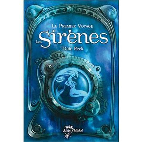 Le premier voyage - Les Sirènes