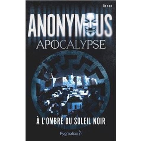 Anonymous - A l'ombre du soleil noir
