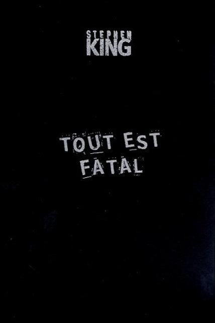 Tout est fatal - Edition collector