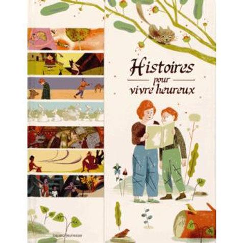 Histoires pour vivre heureux