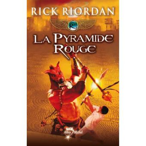 La Pyramide Rouge - Kane Chronicles Tome 1