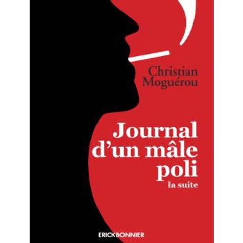 Journal d'un mâle poli - la suite