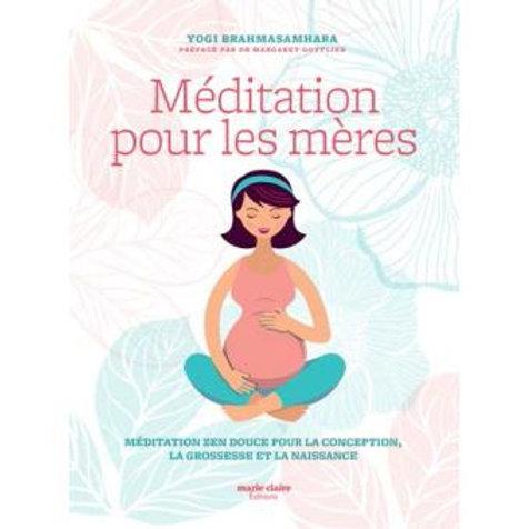 Méditation pour les mères
