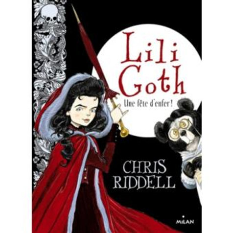 Lili Goth - Tome 2 - Une fête d'enfer