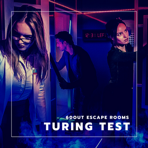 TURING TEST • 60OUT ESCAPE ROOMS • (In-Person) Escape Room Review