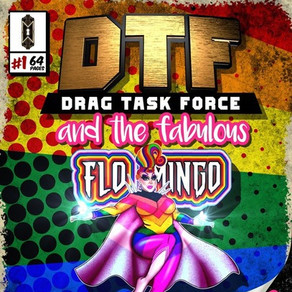 Review: DTF: Drag Task Force And The Fabulous Flo Mingo (Remote) | Mystery Mansion Regina