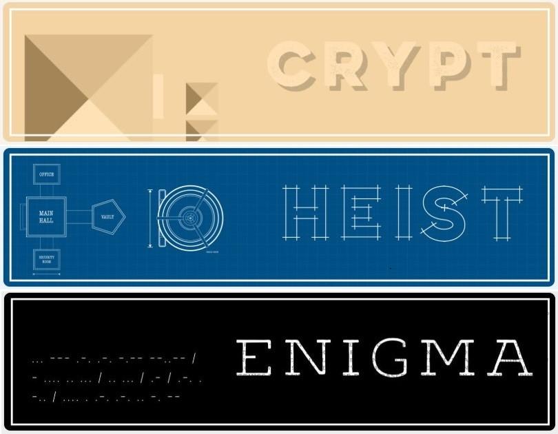 Crypt, Heist, & Enigma