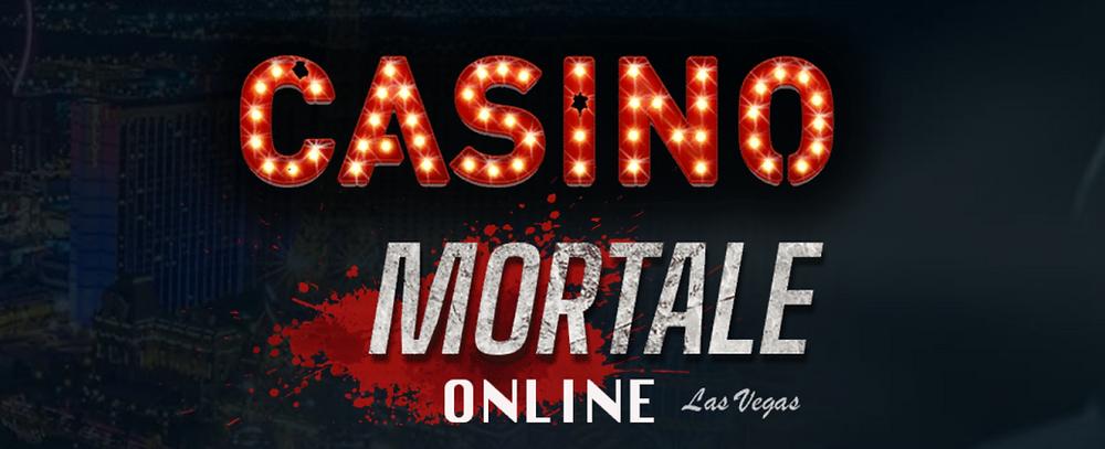 Casino Mortale Online