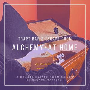 ALCHEMY AT HOME • TRAPT BAR & ESCAPE ROOMS • Remote Escape Room Review