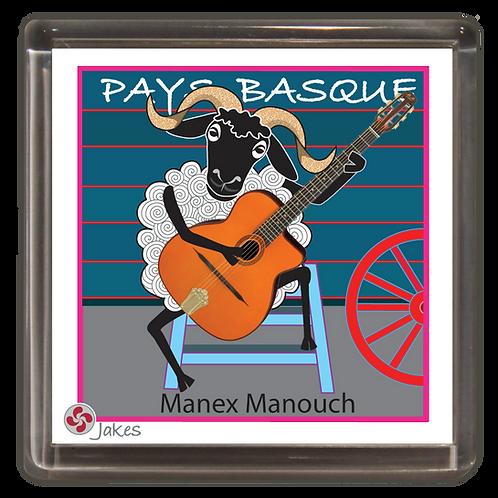 """Manex Manouch""  Magnet"