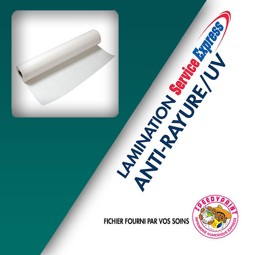 LAMINATION ANTI-RAYURE/UV
