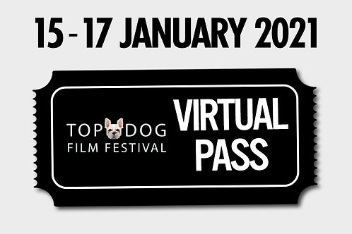 Gift Viewing Pass - Top Dog Film Fest - 15 January 2021
